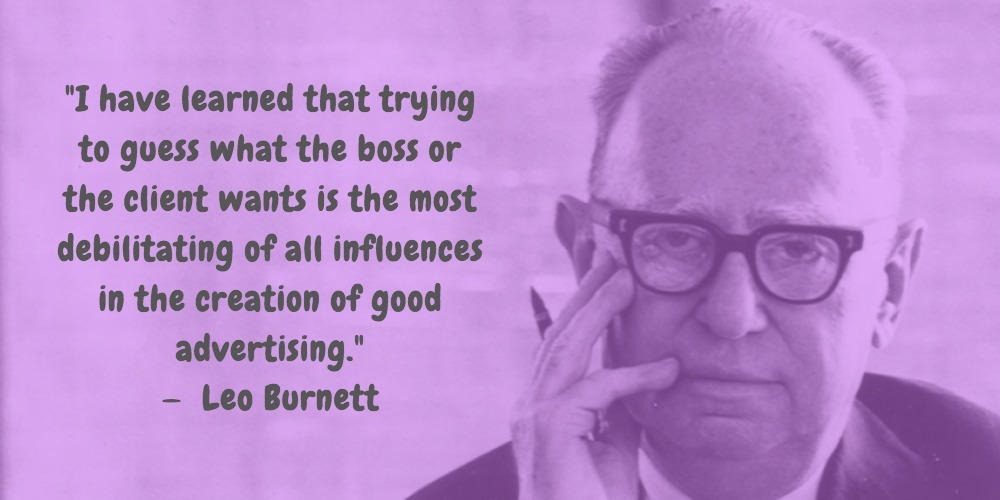 14  Leo Burnett Quotes Advertising Legend Guru Lines