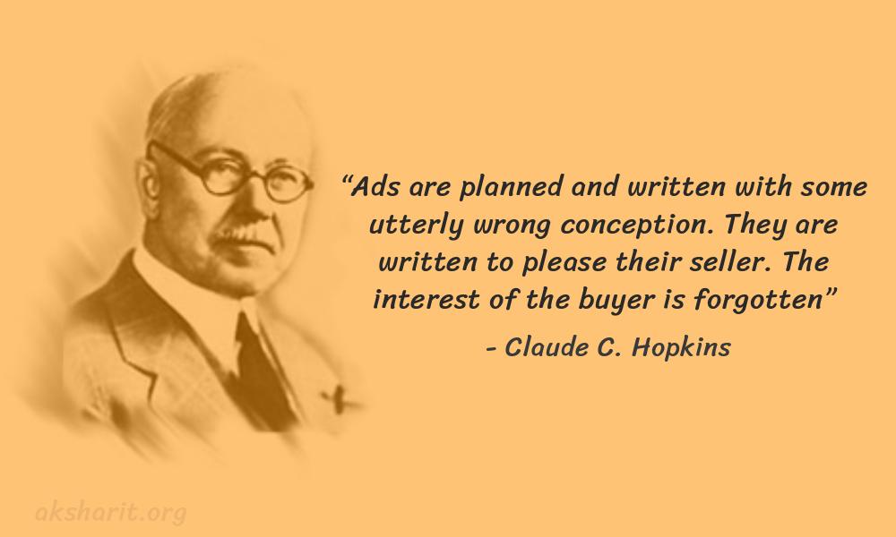 19 Claude C. Hopkins Quotes Advertising Legend Guru