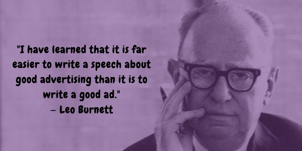 19  Leo Burnett Quotes Advertising Legend Guru Lines
