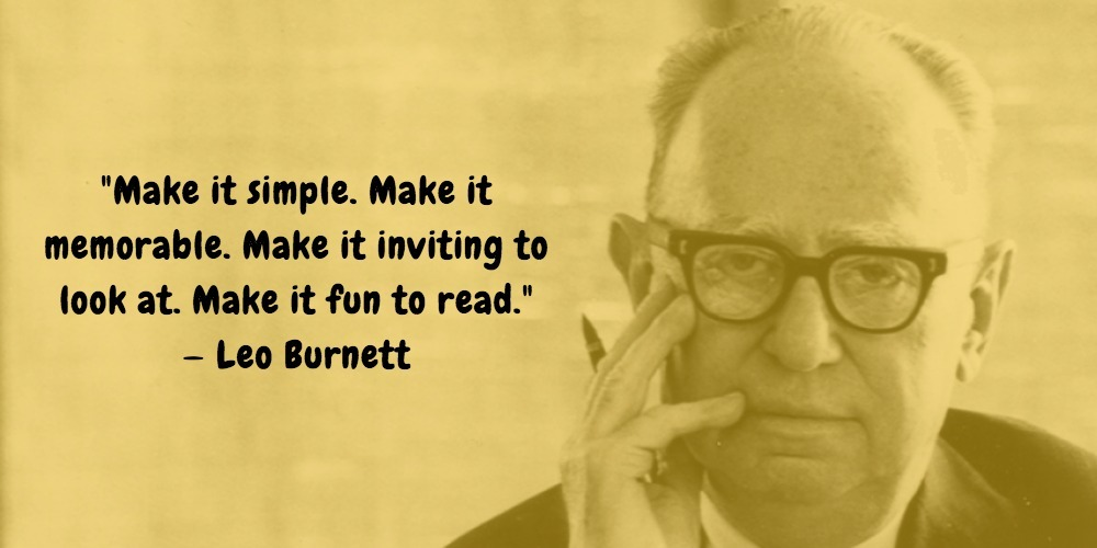 21  Leo Burnett Quotes Advertising Legend Guru Lines