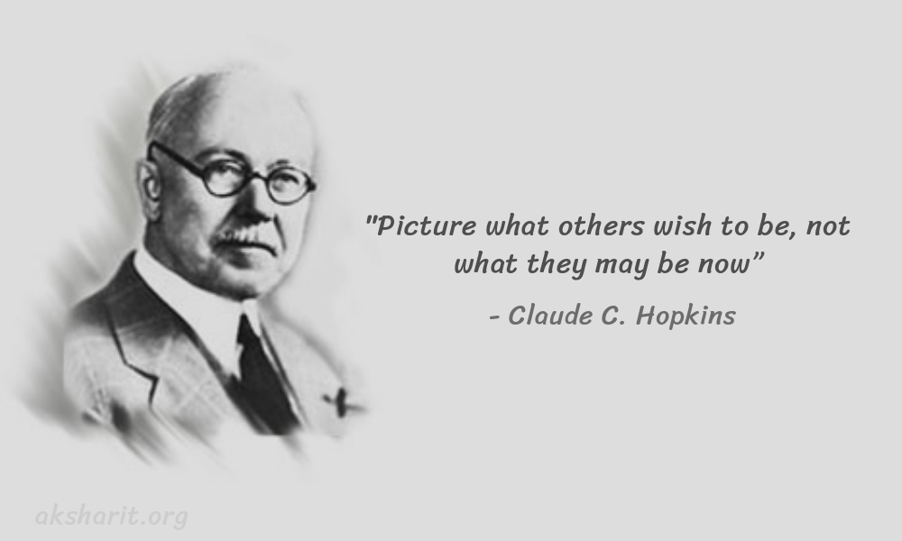 5 Claude C. Hopkins Quotes Advertising Legend Guru