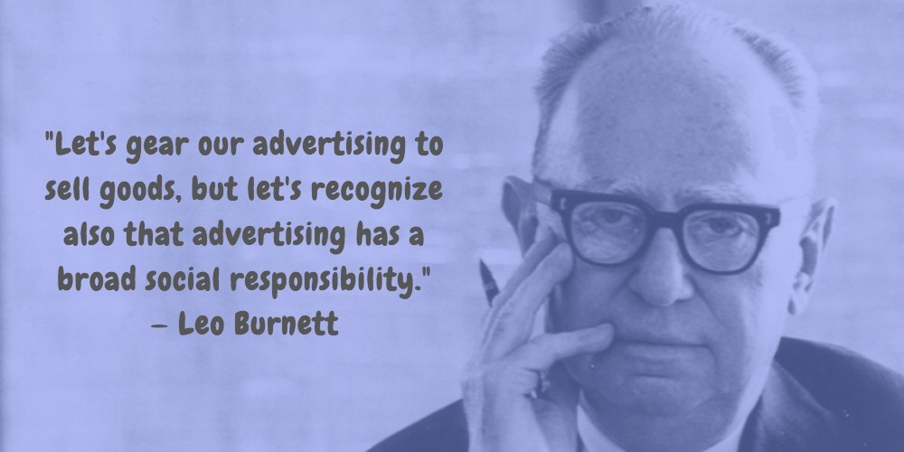 5  Leo Burnett Quotes Advertising Legend Guru Lines