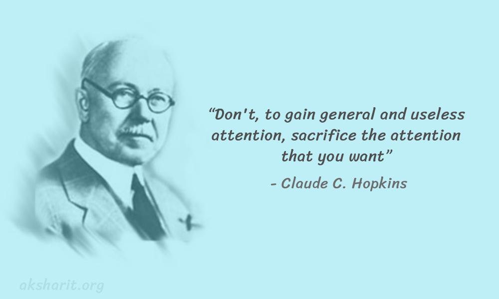 6 Claude C. Hopkins Quotes Advertising Legend Guru