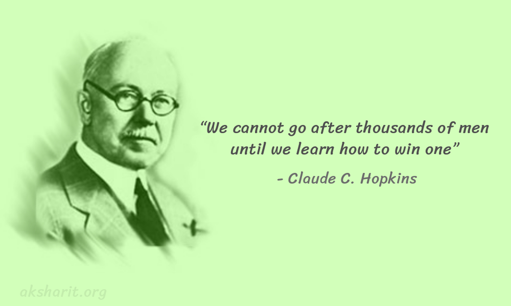 7 Claude C. Hopkins Quotes Advertising Legend Guru