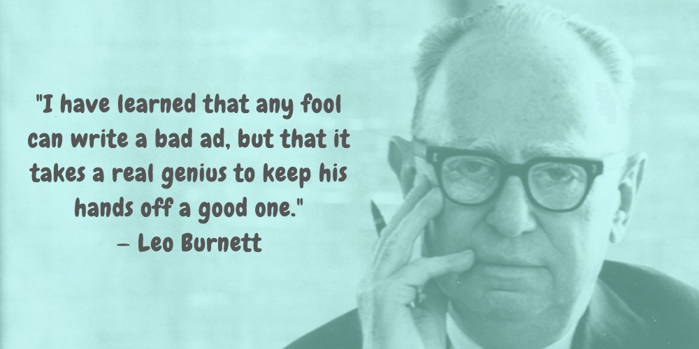 7  Leo Burnett Quotes Advertising Legend Guru Lines
