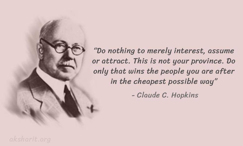 9 Claude C. Hopkins Quotes Advertising Legend Guru
