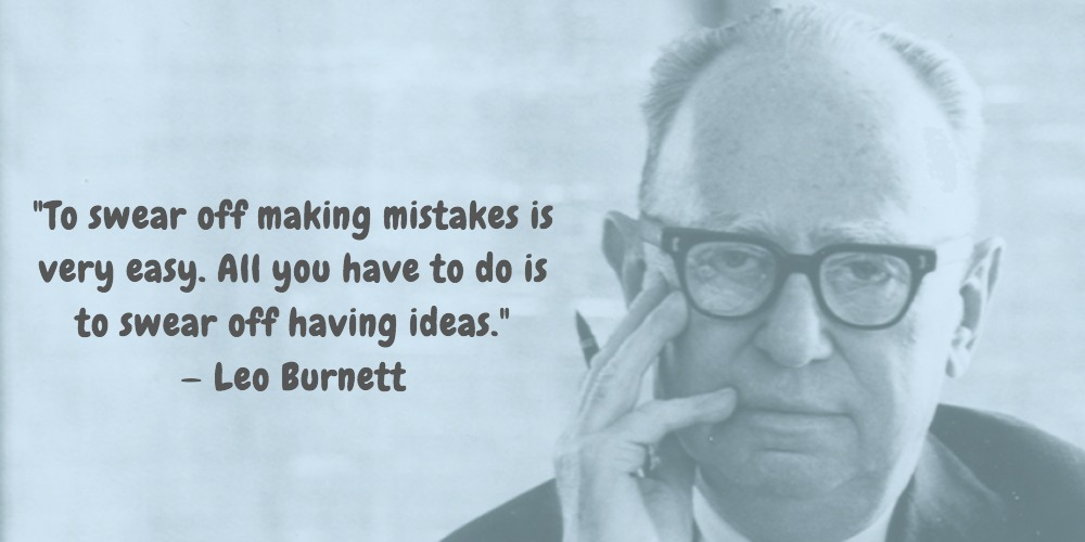 9  Leo Burnett Quotes Advertising Legend Guru Lines