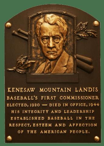 La placa de Landis en el Salón de la Fama