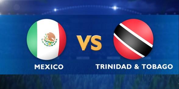 Mexico Vs Trinidad and Tobago live