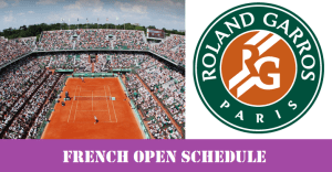 French Open schedule 2016 Edition