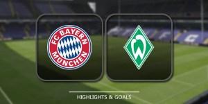 Highlights Werder Bremen Vs Bayern Munich: Full match report