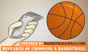 7 Mistakes People Make While Choosing a Basketball