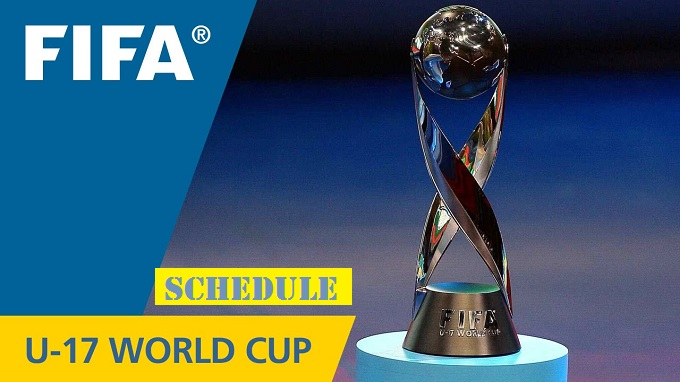 FIFA Under 17 World Cup Schedule