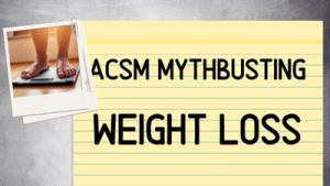 Mythbusting   Weight Loss
