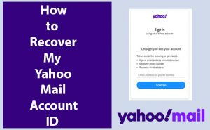 Yahoo Mail Recovery - How to Recover my Yahoo Mail Account ID
