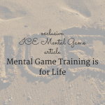 Mental Game Training is for Life (Mental Game Training is for Life #1)