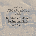 Sports Confidence Begins and Ends With YOU