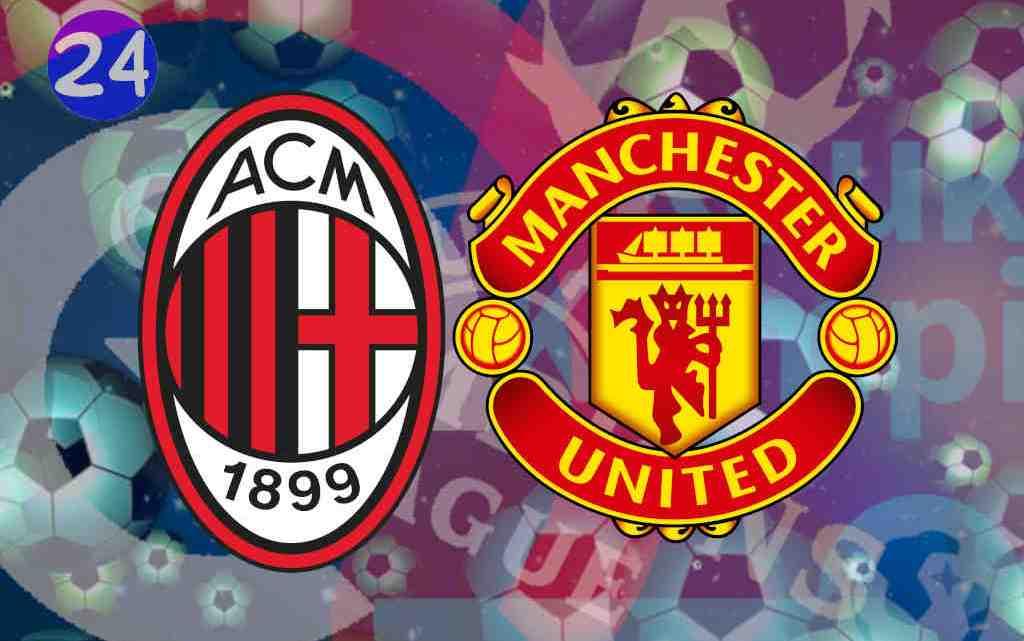Livestream AC Milan - Manchester United