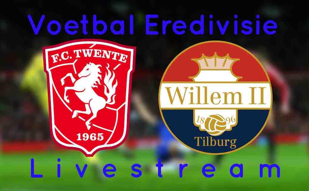 Livestream FC Twente - Willem II