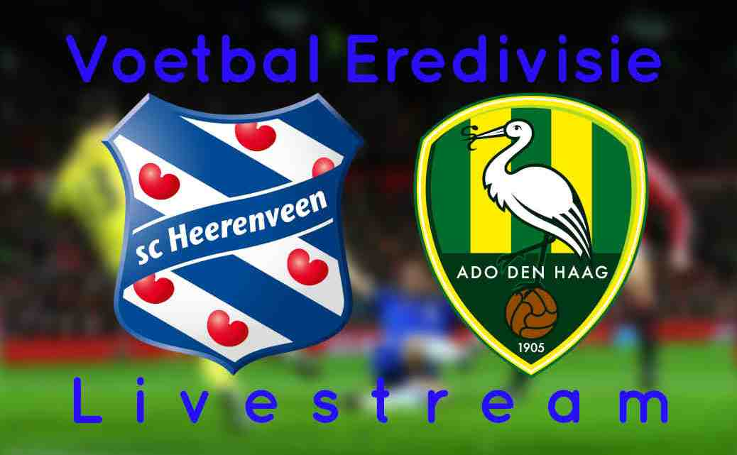 Livestream SC Heerenveen - ADO Den Haag