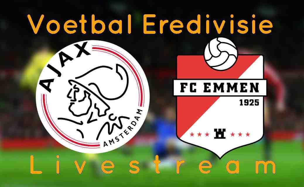 Livestream Ajax - FC Emmen