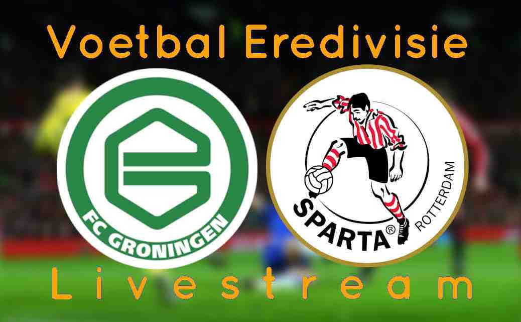 Livestream FC Groningen - Sparta