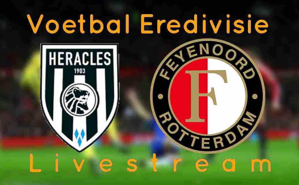 Gratis Heracles Almelo - Feyenoord