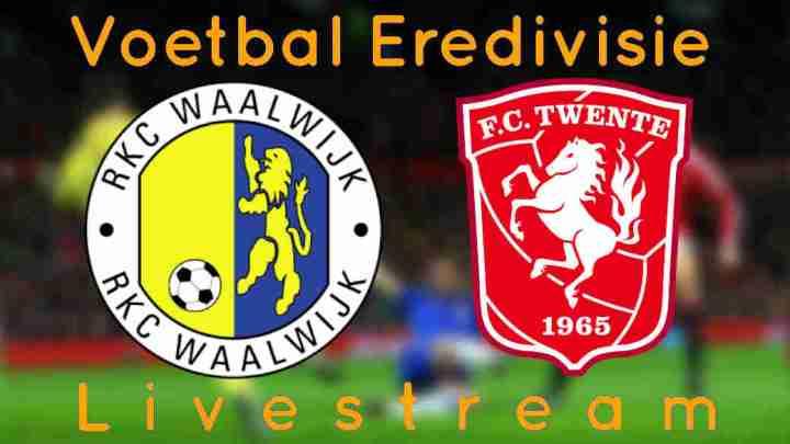 Gratis RKC Waalwijk - FC Twente