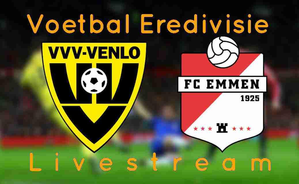 VVV Venlo - FC Emmen Livestream