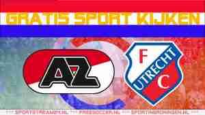 Livestream AZ - FC Utrecht