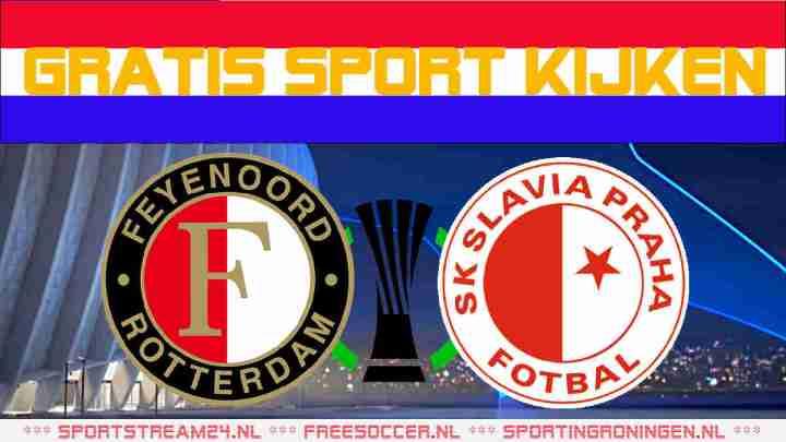 Livestream Feyenoord vs Slavia Praag