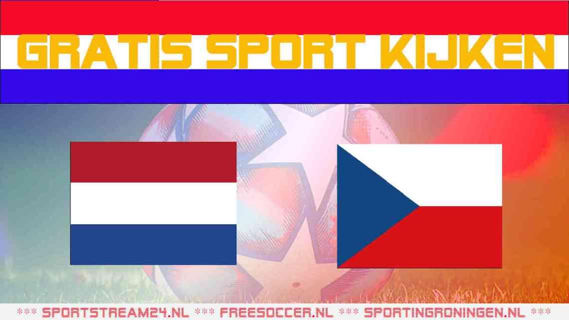 Livestream Nederland - Tsjechië