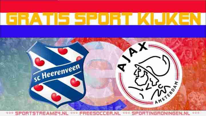 Livestream SC Heerenveen vs Ajax
