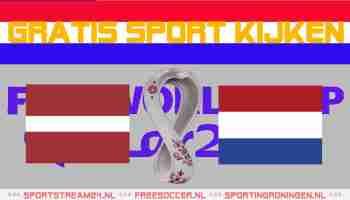 Livestream Letland vs Nederland
