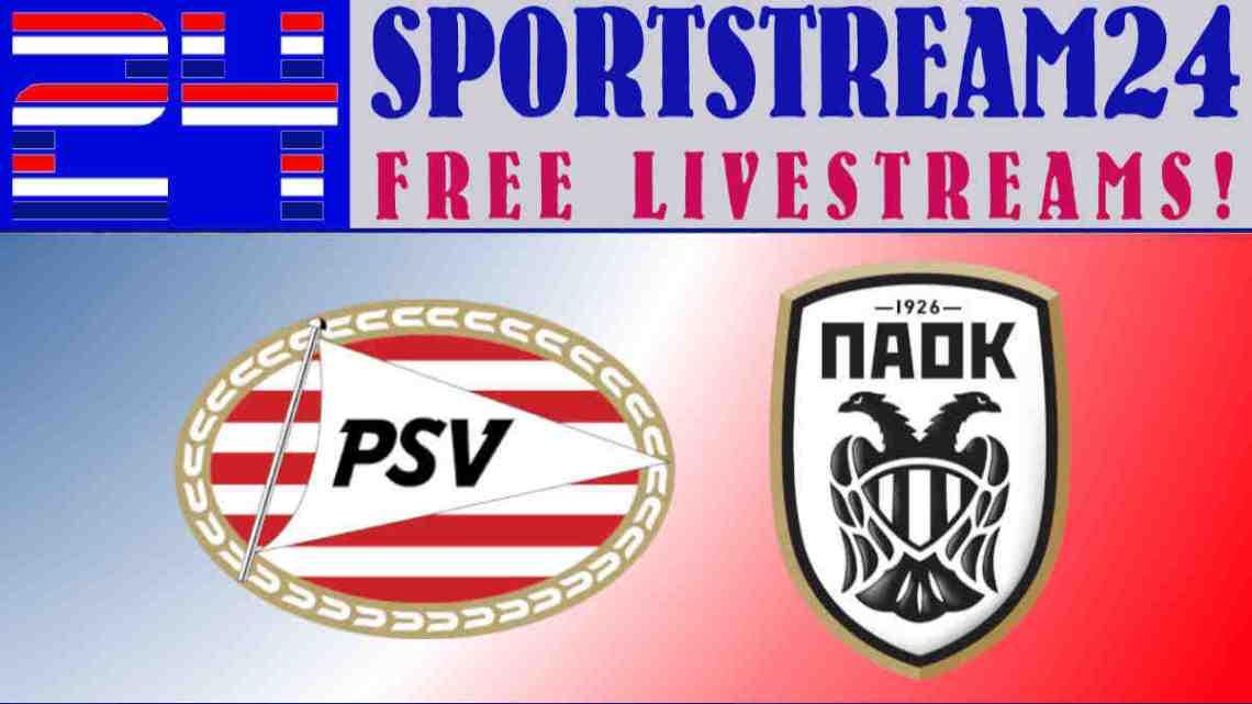 Livestream PSV - PAOK FC
