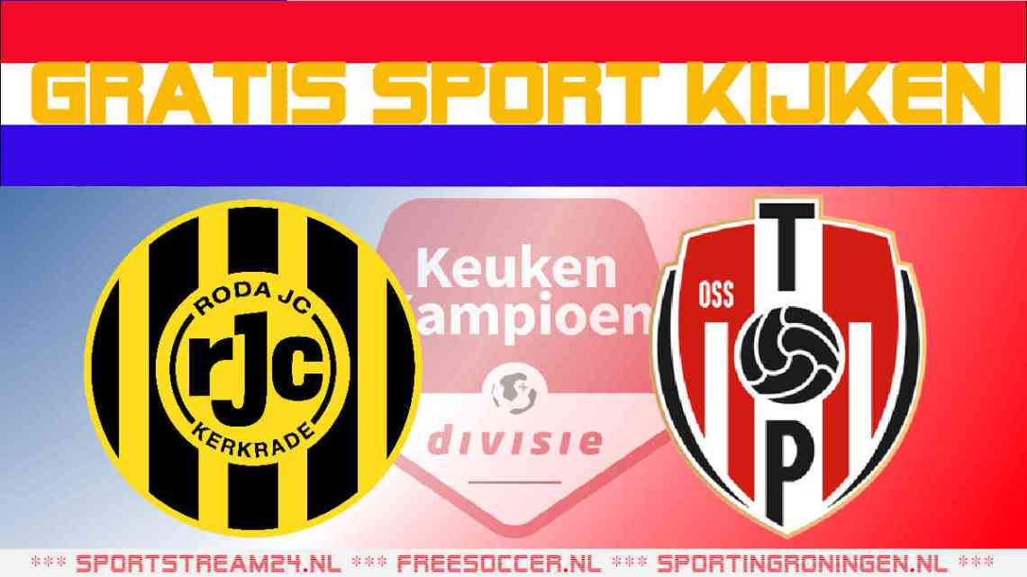 Livestream Roda JC vs Top Oss