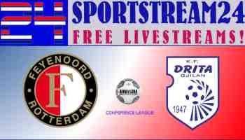 Live Stream Feyenoord - FC Drita