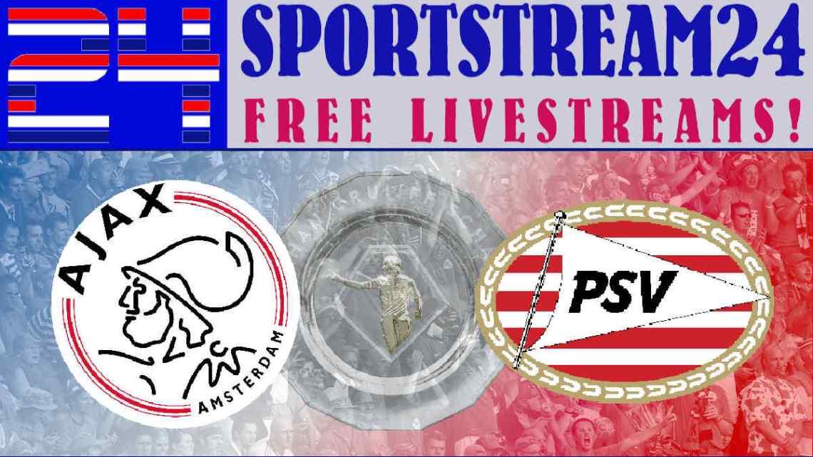 Johan Cruijff Schaal Ajax - PSV livestream