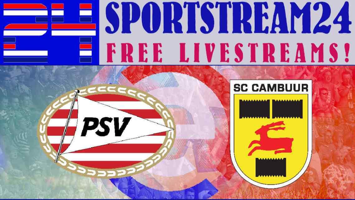 Livestream PSV Eindhoven - SC Cambuur