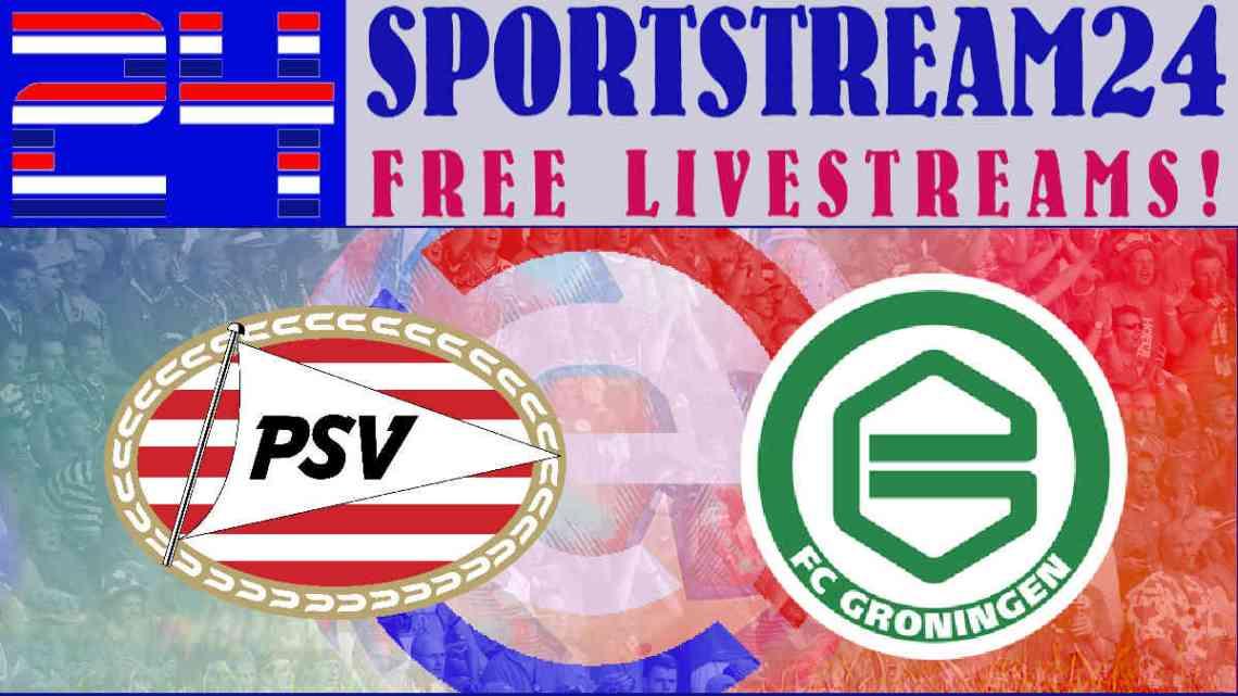 Livestream PSV - FC Groningen