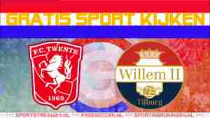 Livestream FC Twente vs Willem II