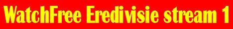 Eredivisie Competitie Voetbal Livestream