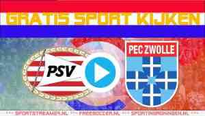 Livestream PSV vs PEC Zwolle