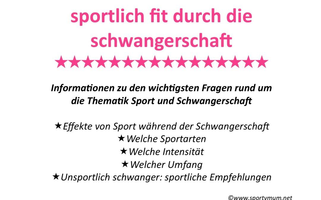 30. SSW – Neue Informationsübersicht: Sportlich fit durch die Schwangerschaft