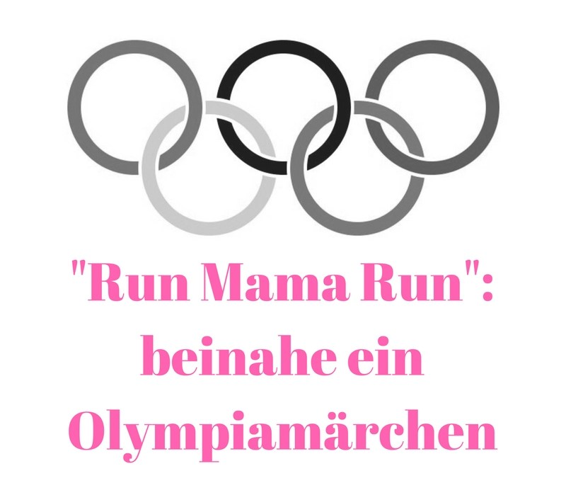"""""""Run Mama Run"""": beinahe ein Olympiamärchen"""