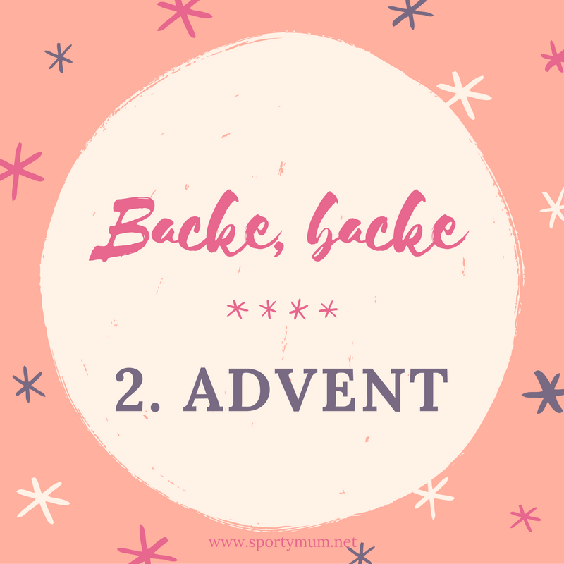 2. Advent: Backe, backe Knuspermüesli und Bites