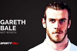 Gareth Bale Net Worth 2020 – How Rich Is He?