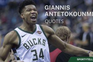 50 Inspirational Giannis Antetokounmpo Quotes