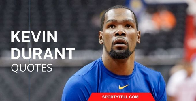 50 Kevin Durant Quotes On Success, Hard Work & Talent