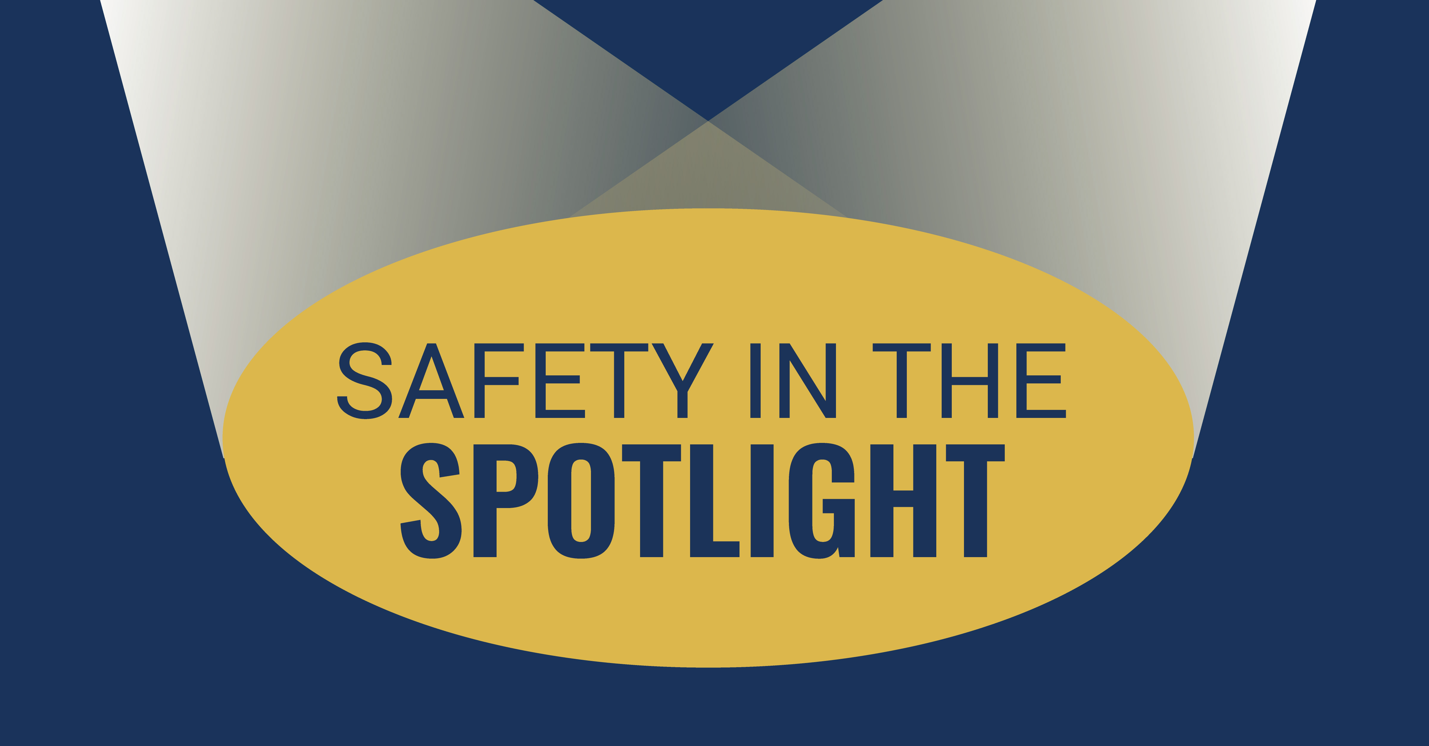 Placing Safety Culture in the Spotlight